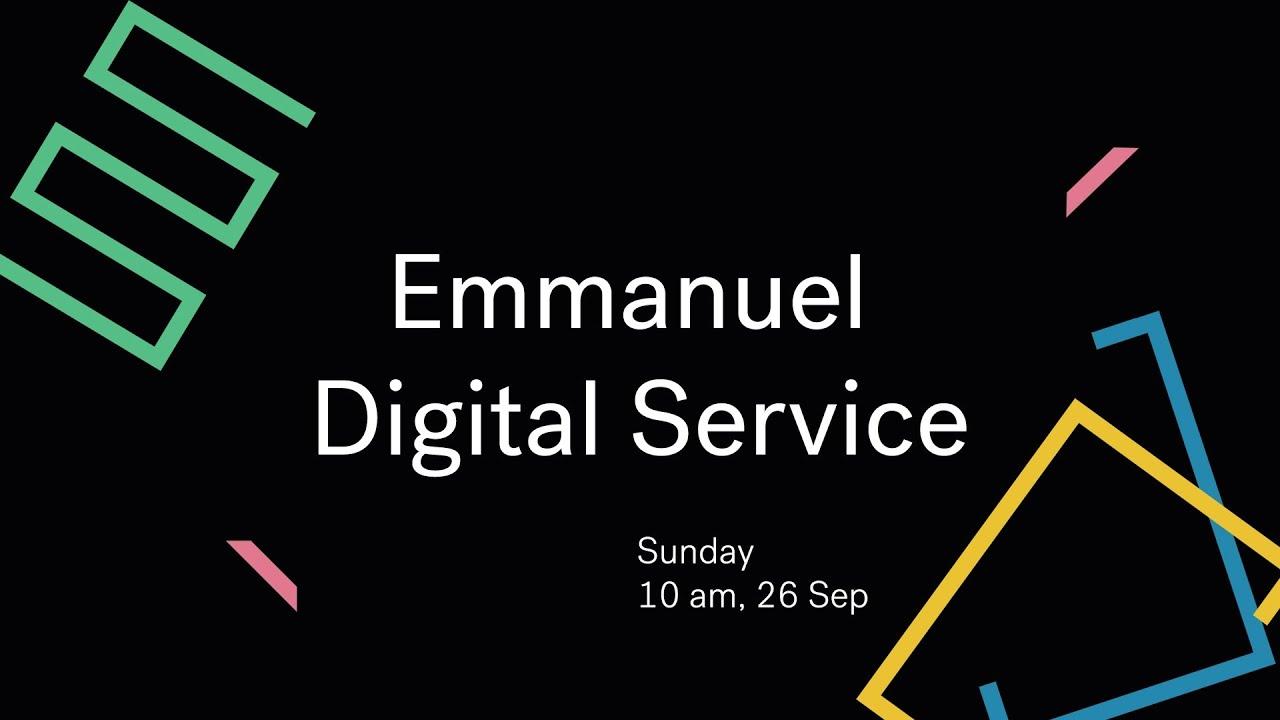 Emmanuel Digital Service // 26th Sep Cover Image