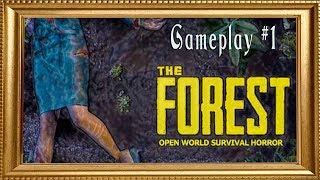 The Forest | Gameplay Walkthrough/Playthrough - Part 1 : Survive! (Commentary)