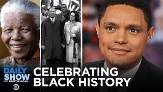 Celebrating Black History | The Daily Show