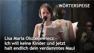 Lisa Maria Olszakiewiecz – Ich will keine Kinder …