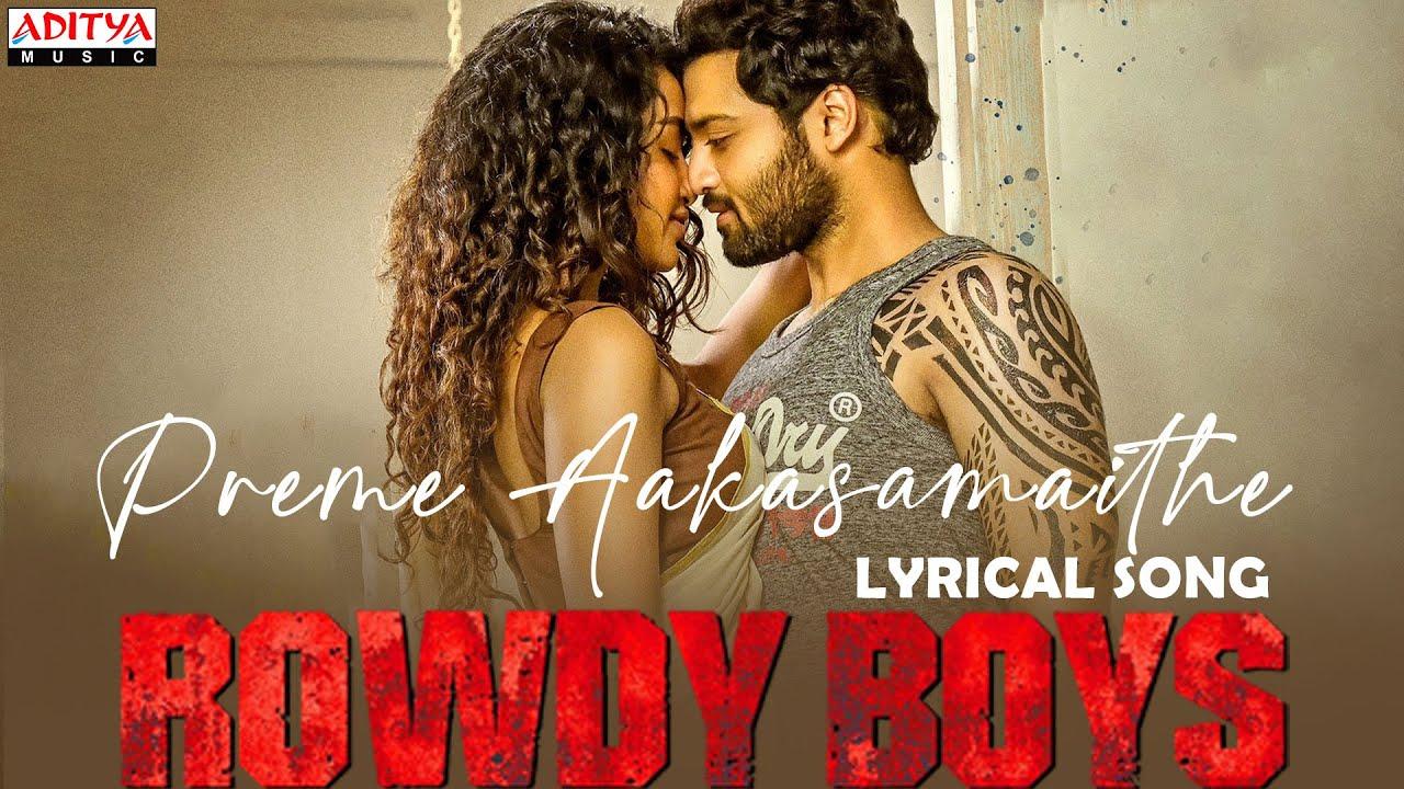 Download #PremeAakasamaithe Lyrical|RowdyBoys Songs|Ashish, Anupama|Devi Sri Prasad|Harsha Konuganti|Dil Raju