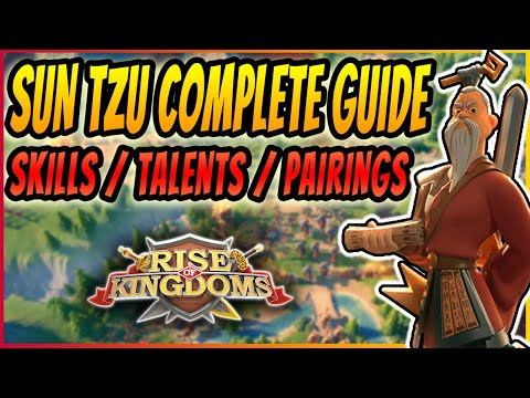 SUN TZU COMPLETE COMMANDERS GUIDE | THE MOST POWERFUL EPIC COMMANDER IN RISE OF KINGDOMS 2020