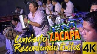 FM De Zacapa - Concierto Recordando Exitos / Calidad 4K