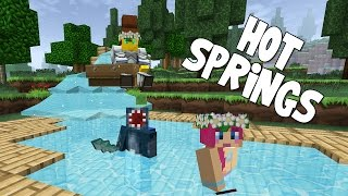 Minecraft - Attack Of The B Team - Hot Springs!! [31]