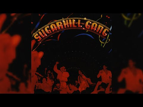 The Sugarhill Gang - Rapper's Delight (Official Audio)