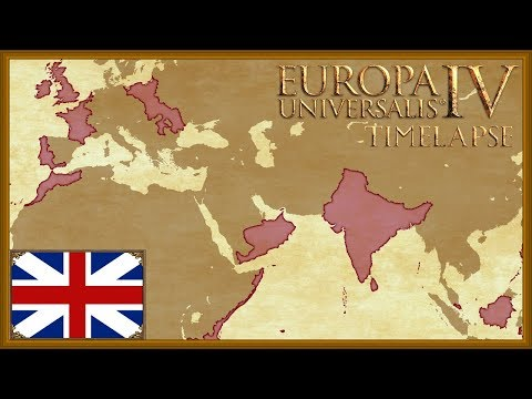 Europa Universalis 4 - Great Britain Colonial Power - England Timelapse (Rights of man)