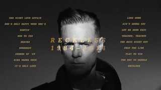 Download Bryan Adams - Reckless 30th Anniversary Album Preview
