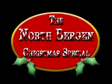 The North Bergen Christmas Special 2017
