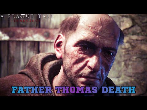 Father Thomas Death Scene 4K Ultra HD A Plague Tale: Innocence - Game Playground |