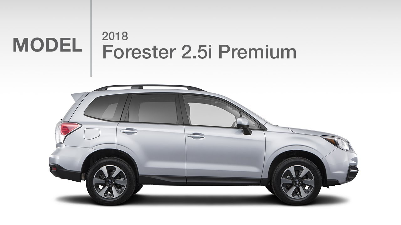 Forester 2 5 Xt >> 2018 Subaru Forester 2.5i Premium | Model Review - YouTube