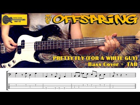 Pretty Fly For A White Guy (The Offspring) BASS COVER + TAB