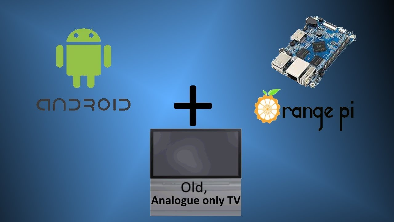 Android for orange pi pc
