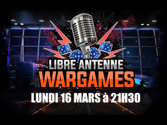 CTV Live - Libre antenne du Wargames -