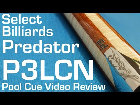 Predator P3 LCN Pool Cue Review By Select Billiards