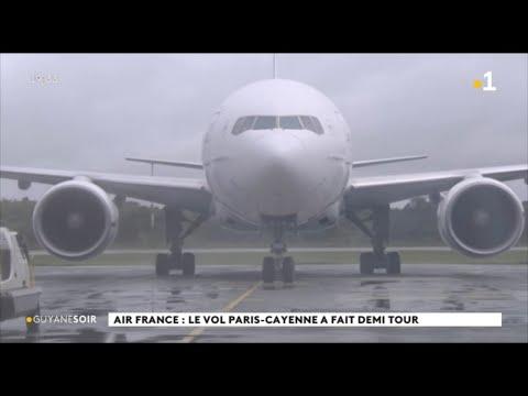 Air France : Le Vol Paris-Cayenne A Fait Demi Tour