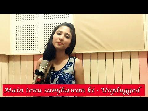 Main tenu samjhawan ki Cover by Suprabha KV | Unplugged | Humpty Sharma Ki Dulhania