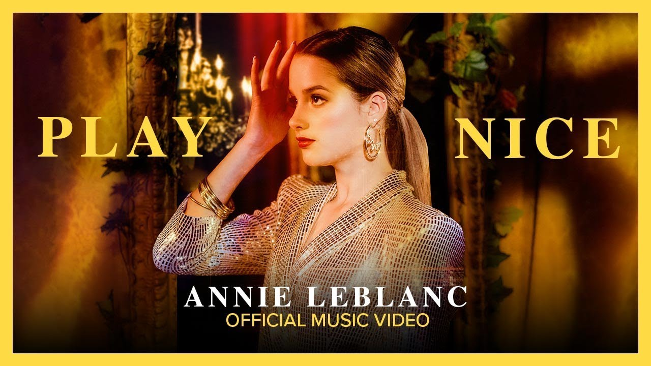 """Download PLAY NICE   Annie LeBlanc   """"Crown Lake"""" Official Music Video"""
