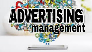 Advertising management in simple language -2 importance and objectives