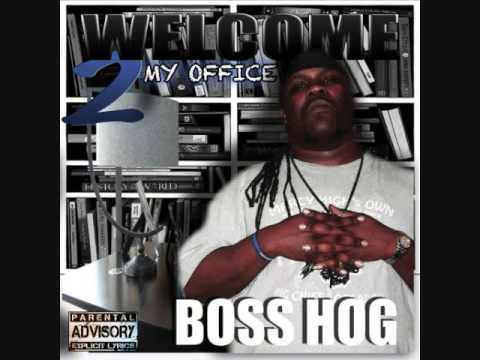 Boss Hog - Welcome 2 my Office - Full Album