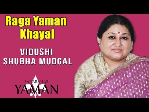 Raga Yaman  Khayal | Vidushi Shubha Mudgal (Album: Sadabahar Yaman)
