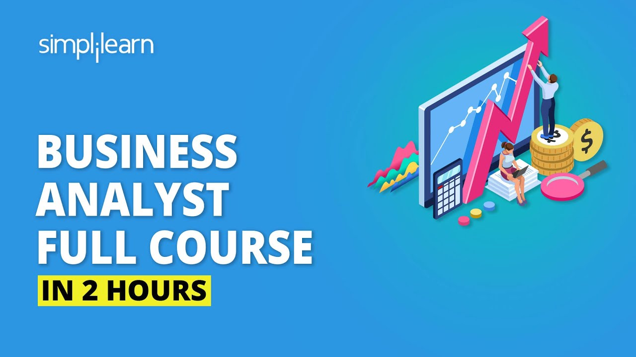 Business Analyst Full Course | Business Analyst Training For Beginners