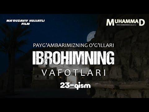 Muhammad (Sallallahu Alayhi Vasallam) Hujjatli Film 23-QISM