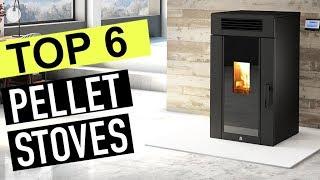 BEST 6: Pellet Stoves 2018