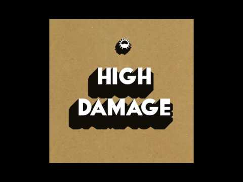 High Damage - I Did My Time