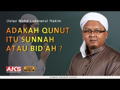 Adakah Qunut Itu Sunnah @ Bid'ah ? | Ustaz Mohd Lukmanul Hakim