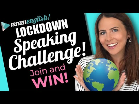English Speaking Practice ?? Lockdown Challenge!