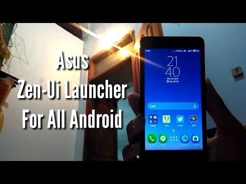 Asus Zen-Ui Launcher Untuk Semua Device Android : Peluncur yang bikin kerasa pakai zenfone