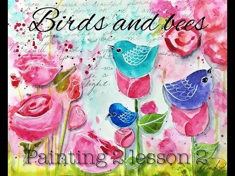 birds and the bees painting 2 video 2 mixed media art tutorial