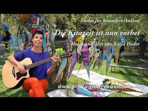 Die Kitazeit ist nun vorbei - Lieder für besondere Anlässe