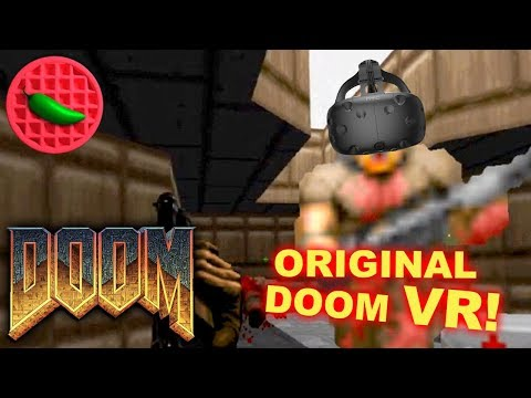 VIRTUAL REALITY DOOM: CLASSIC EDITION! -- Doom HTC Vive VR Gameplay