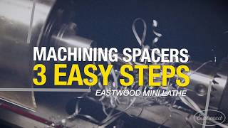 Spacer Project - 3 EASY STEPS! Using Mini Lathe - Eastwood