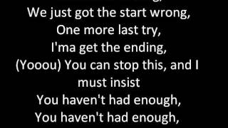Haven't Had Enough - Marianas Trench (LYRICS)