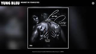 Yung Bleu - Regret In Your Eyes (Audio)