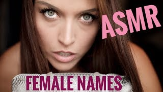 ASMR Gina Carla 👸🏽 Whispering 10 Female English Names! Ear to Ear! High Sensitive!