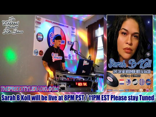 DJ RACER INTERVIEW WITH SARAH B KOLL - 05/15/2020