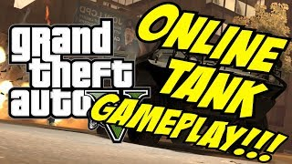 GTA V: Online Tanks! (GTA 5 Multiplayer Tank Gameplay)