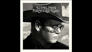 Elton John - Porch Swing in Tupelo (2004) With Lyrics!