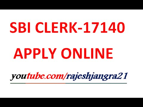 Sbi Clerk 17140 Apply Online Click Here Online Job Fill Form Latest