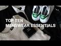 Top Ten Menswear Essentials Every Guy Needs
