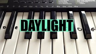 Daylight - Maroon 5  | Easy Keyboard Tutorial With Notes (Right Hand)
