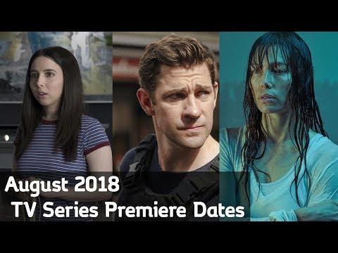 August 2018 TV Series Premiere Dates