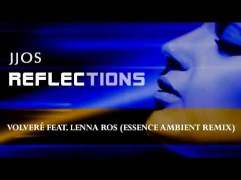 Jjos - Volveré feat. Lenna Ros (Essence Ambient...