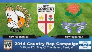 2014 NSW Country Rugby Union Rep Campaign - Cockatoos v NSW Suburban