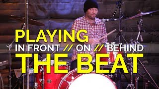 Drumming in front of the beat vs on the beat vs behind the beat | Bass and Drums Workshop