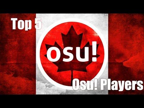 Top 5 Osu! Players - Canada
