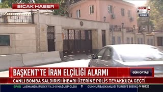 Başkent'te İran Elçiliği alarmı